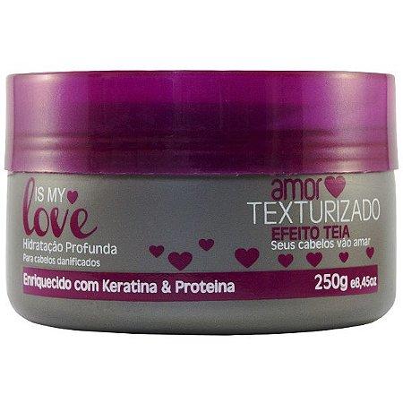 Is My Love Amor Texturizado Efeito Teia Hidratação Profunda Máscara 250g