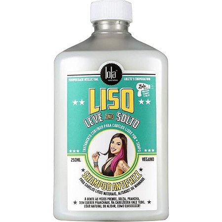 Lola Cosmetics Liso, Leve And Solto Shampoo Antifrizz 250ml