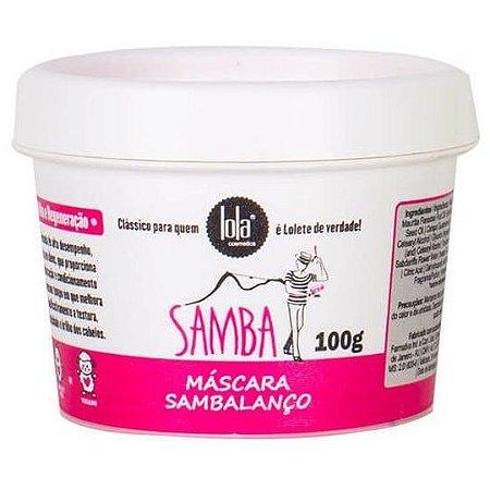Lola Cosmetics Samba Máscara Sambalanço 100g