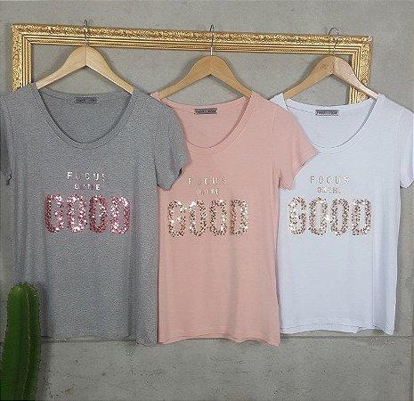 T-Shirt Focus on The Good