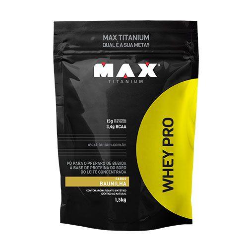 WHEY PRO - 1,5KG (REFIL) - MAX TITANIUM