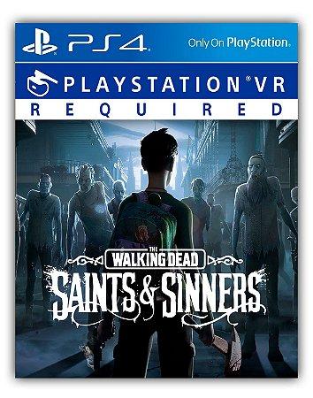 The Walking Dead: Saints & Sinners PS4 Mídia Digital