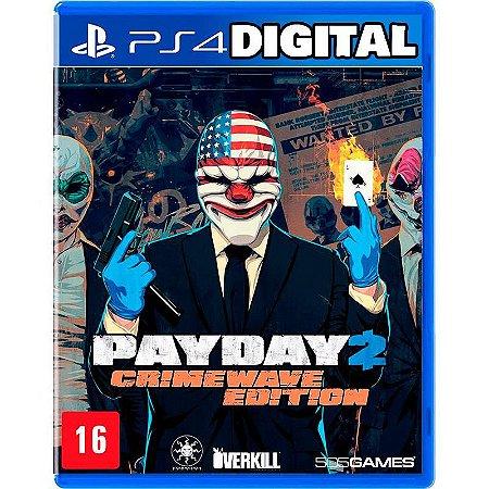 Payday 2 Edição Crimewave - Ps4 - Mídia Digital