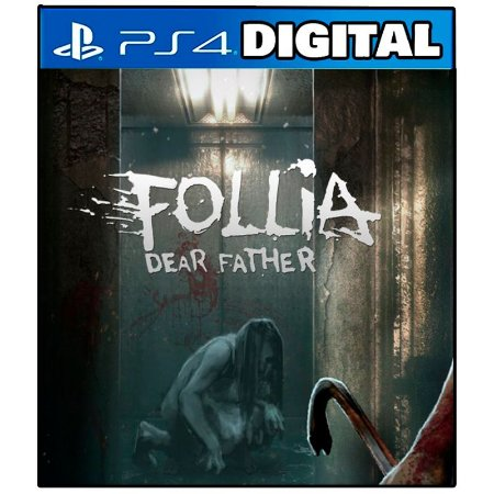 Follia Dear Father - Ps4 - Mídia Digital