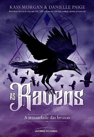 PRÉ-VENDA - As Ravens: A irmandade das bruxas