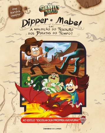 "Gravity Falls: Dipper e Mabel em ""A maldição do tesouro dos piratas do tempo"""
