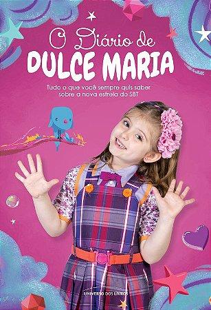 O diário de Dulce Maria: Tudo o que você sempre quis saber sobre a nova estrela do SBT