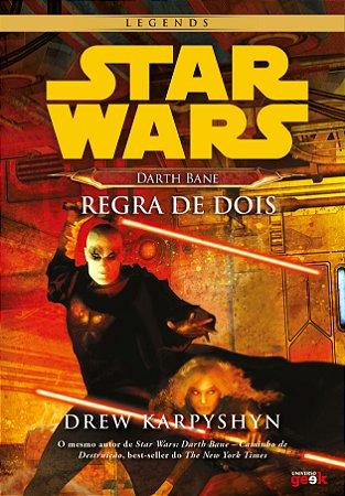 Star Wars: Darth Bane regra de dois