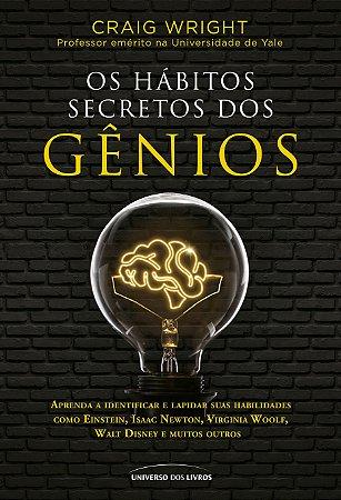 Os hábitos secretos dos gênios