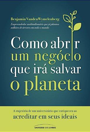 PRÉ-VENDA - Como abrir um negócio que irá salvar o planeta
