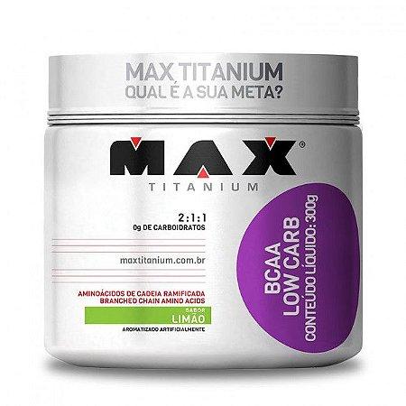 Bcaa Low Carb 300g Max Titanium