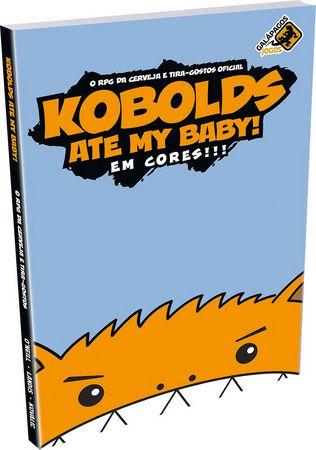 Kobolds Ate My Baby! Em Cores!!! (O RPG Da Cerveja E Tira-gostos Oficial)