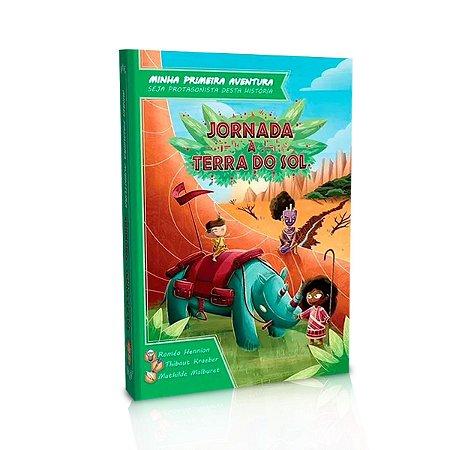 Minha Primeira Aventura Jornada à Terra do Sol - Livro de RPG Galápagos
