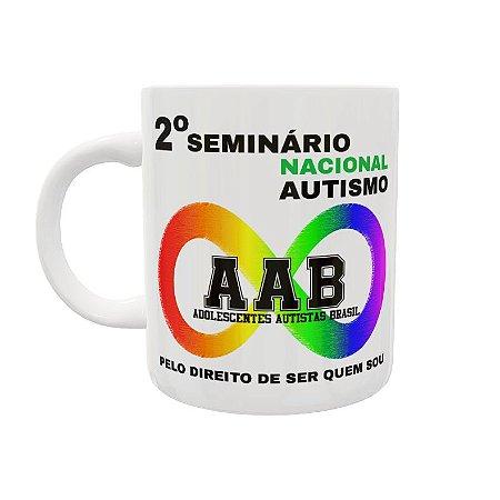 Caneca 2º Seminário Nacional Autismo - AAB - Adolescentes Autismo Brasil - Pelo Direito de Ser quem Sou
