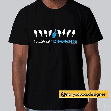 Ouse ser Diferente (Algodão)