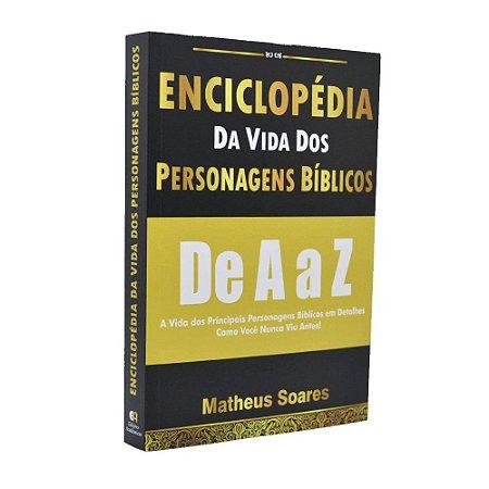 Enciclopédia da Vida dos Personagens Bíblicos de A a Z