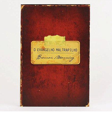 Livro O Evangelho Maltrapilho Capa Dura Brennan Manning