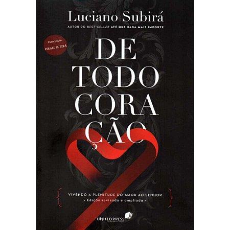 Livro De Todo Coração Luciano Subirá