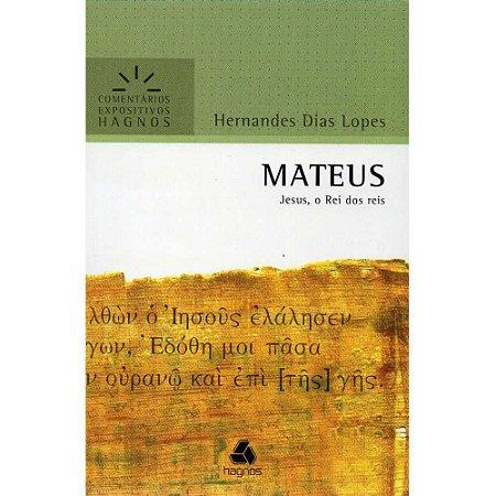 Livro Mateus Comentários Expositivos Hagnos Hernandes Dias Lopes