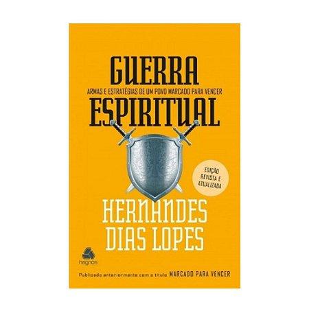 Livro Guerra Espiritual - Hernandes Dias Lopes