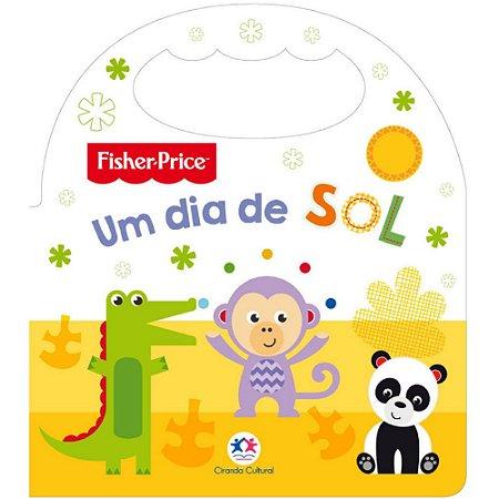 Livro Infantil Fisher Price Um dia de sol