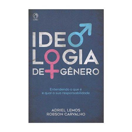 Livro Ideologia De Gênero - Adriel Lemos