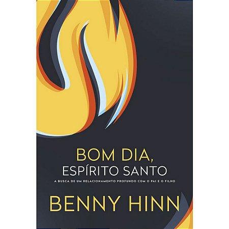 Livro Bom dia Espírito Santo - Benny Hinn