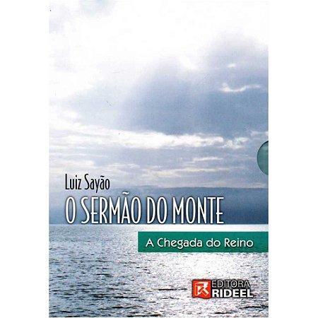 Kit O Sermão Do Monte A Chegada Do Reino - Luiz Sayão - Livro + 6 Dvds