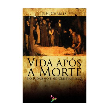 Livro Vida Após a Morte - R.H Charles