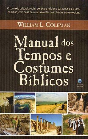 Manual Dos Tempos E Costumes Bíblicos - William Coleman