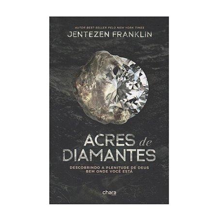 Acres De Diamantes - Jentezen Franklin