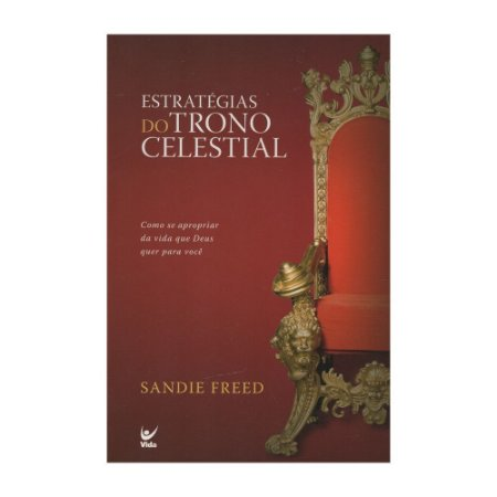 Estratégias Do Trono Celestial - Sandie Freed