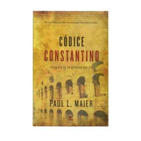 Códice Constantino - Paul L. Maier