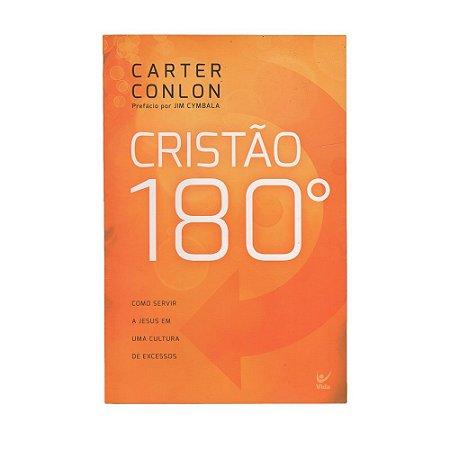 Cristão 180º - Carter Conlon