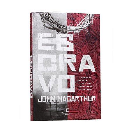 Livro Escravo - John MacArthur