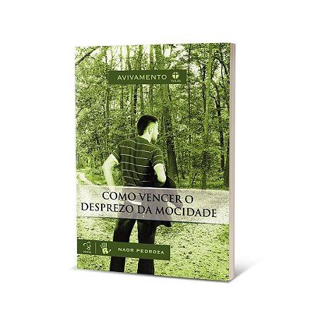 Livro - Como vencer o desprezo da mocidade