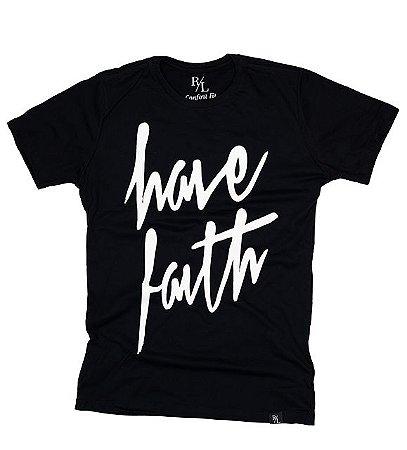 Camiseta - Have Faith