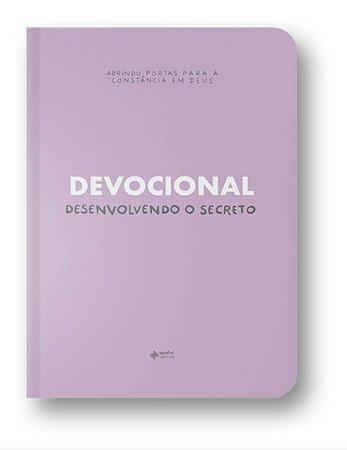 Devocional - Desenvolvendo o Secreto
