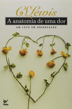 A ANATOMIA DE UMA DOR