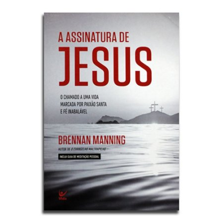 A ASSINATURA DE JESUS