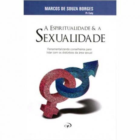 A ESPIRITUALIDADE E A SEXUALIDADE