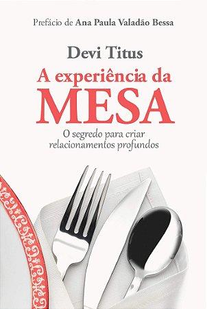 A EXPERIÊNCIA DA MESA