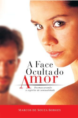 A FACE OCULTA DO AMOR