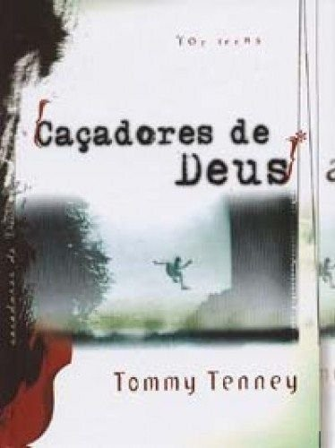 CAÇADORES DE DEUS FOR TEENS