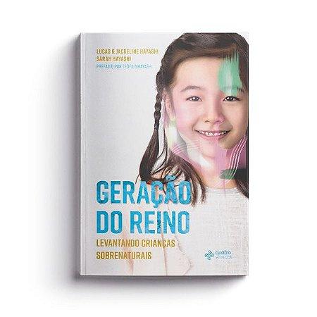 GERAÇÃO DO REINO