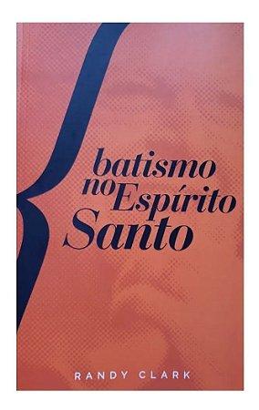 BATISMO NO ESPIRITO SANTO