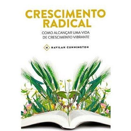 CRESCIMENTO RADICAL