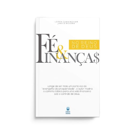 FÉ & FINANÇAS NO REINO DE DEUS