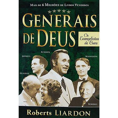 GENERAIS DE DEUS - OS EVANGELISTAS DE CURA