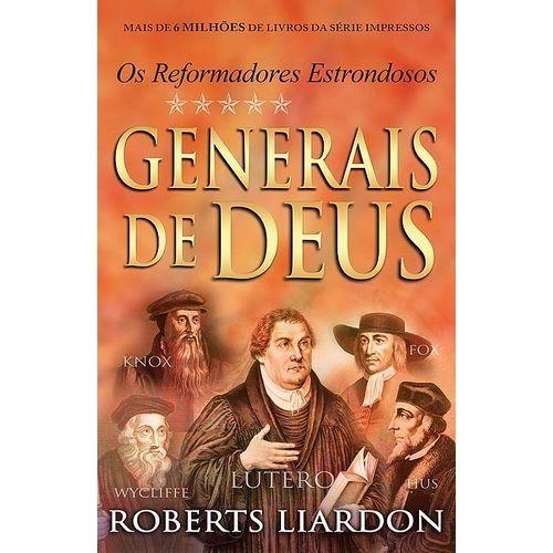 GENERAIS DE DEUS - OS REFORMADORES ESTRONDOSOS